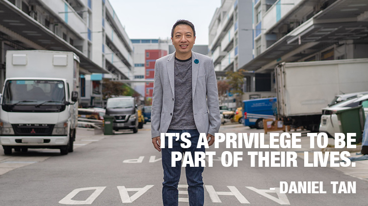 Daniel Tan. It's a privilege to be part of their lives